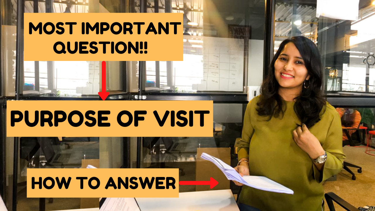 How to answer - 'Purpose of Visit' - USA B1 Visa